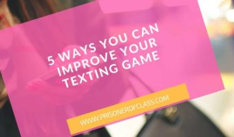 Ways To Improve Your Texting Game