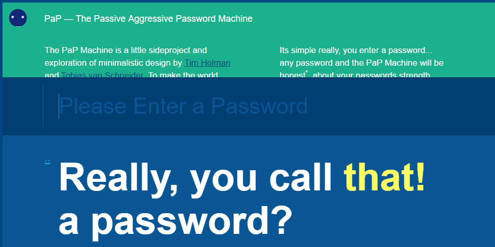 passive agressive password machine