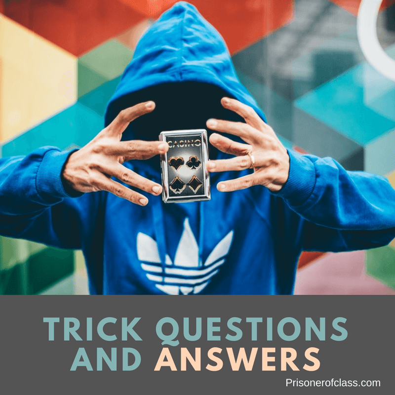 69 Trick Questions and Answers: How Many Can You Answer
