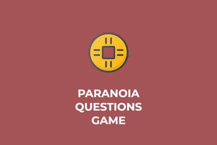 400 Funny and Challenging Paranoia Questions — Prisoner Of Class
